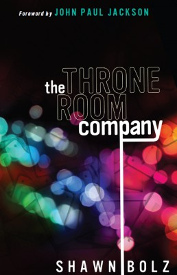 The Throne Room Company  by Shawn Bolz from Bookbaby in Religion category