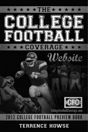 The College Football Coverage Website 2012 College Football Preview Book