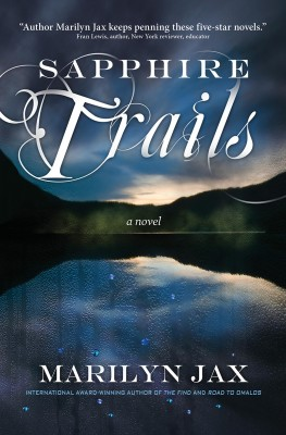 Sapphire Trails  by Marilyn Jax from Bookbaby in General Novel category