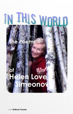 In This World The Poems of Helen Love Simeonov by Helen Love Simeonov from Bookbaby in General Novel category