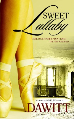 Sweet Lullaby by Dawitt from Bookbaby in General Novel category