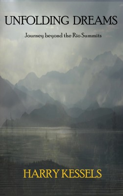 Unfolding Dreams Journey beyond the Rio Summits by Harry Kessels from Bookbaby in General Academics category