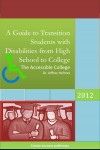 Accessible College A Guide to Transition Students with Disability from High School to College by Dr. Jeffrey Holmes from  in  category