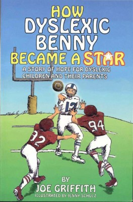 How Dyslexic Benny Became A Star A story of hope for dyslexic children and their parents by Joe Griffith from Bookbaby in Teen Novel category