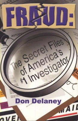 Fraud: The Secret Files of  America's  by Don Delaney from Bookbaby in Business & Management category
