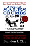 A Trail of Sales Crumbs Using the Power of Daily Observations To Create Sales and Life Success by Brandon L Clay from  in  category