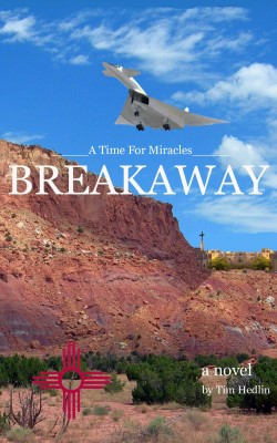 A Time For Miracles - BREAKAWAY  by Tim Hedlin from Bookbaby in Religion category
