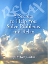 5 Secrets to Help You Solve Problems and Relax - text