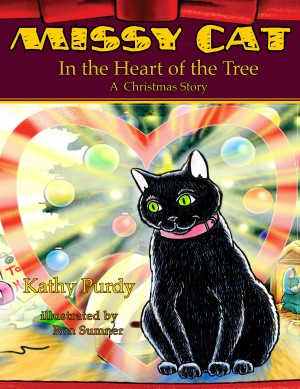 Missy Cat in the Heart of the Tree A Christmas Story by Katherine Purdy from Bookbaby in Teen Novel category