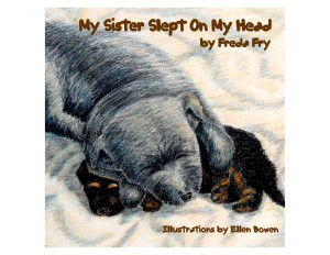 My Sister Slept On My Head  by Freda Fry from Bookbaby in Teen Novel category
