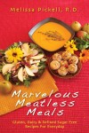 Marvelous Meatless Meals Gluten, Dairy & Refined Sugar Free Recipes for Everyday - text