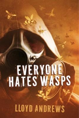 Everyone Hates Wasps