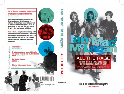 All The Rage My high life with the Small Faces, the Faces, the Rolling Stones and many more