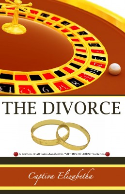 The Divorce A Portion of all Proceed Donated to 'Victims of Abuse' Societies by Captiva Elizabetha from Bookbaby in Family & Health category