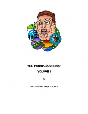 The Phobia Quiz Book Vol. 1 by Gary Solomon from Bookbaby in General Novel category