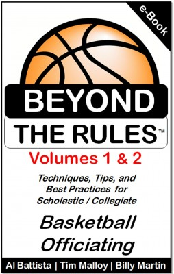 Beyond the Rules - Techniques, Tips and Best Practices for Scholastic / Collegiate Basketball Officiating by Billy Martin from Bookbaby in Sports & Hobbies category