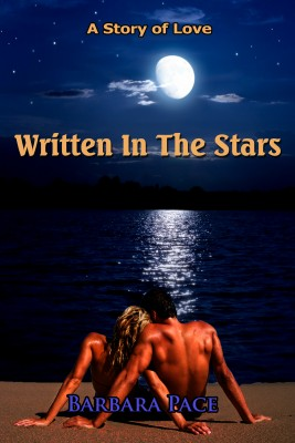 Written In The Stars - A Story Of Love by Barbara Pace from Bookbaby in Romance category
