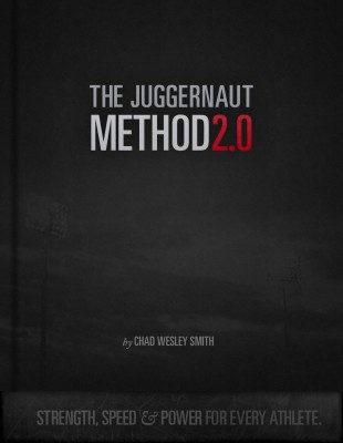 The Juggernaut Method 2.0 - Strength, Speed, and Power For Every Athlete by Chad Wesley Smith from Bookbaby in Sports & Hobbies category