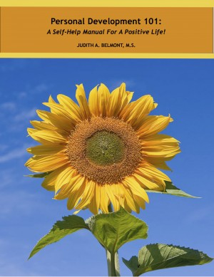 Personal Development - A Self-Help Manual for a Positive Life! by Judith Belmont from Bookbaby in Lifestyle category