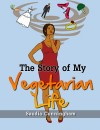 The Story of My Vegetarian Life by Saudia Cunningham from  in  category