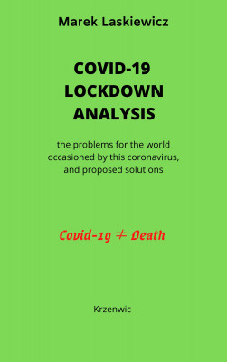 Covid-19 Lockdown Analysis by Marek Laskiewicz from Bookbaby in Family & Health category