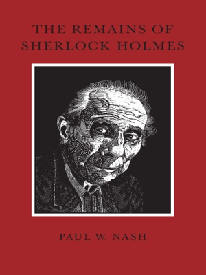 The Remains of Sherlock Holmes by Denise N. Fyffe from Bookbaby in General Novel category