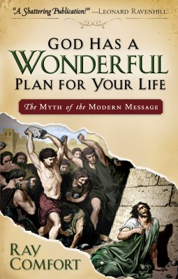 God Has a Wonderful Plan for Your Life The Myth of the Modern Message by Ray Comfort from Bookbaby in Religion category