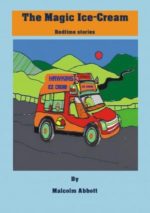 The Magic Ice Cream by MJT Abbott from Bookbaby in Teen Novel category