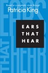 Ears That Hear Based on a Prophetic Vision Through Patricia King by Patricia King from  in  category