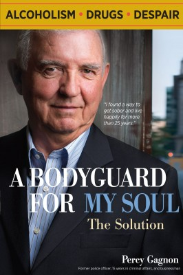 A Bodyguard for my Soul: The Solution  by Percy Gagnon from Bookbaby in Lifestyle category
