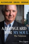 A Bodyguard for my Soul: The Solution  by Percy Gagnon from  in  category