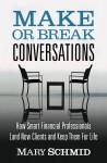 Make Or Break Conversations - text