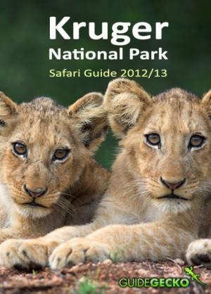 Kruger National Park Safari Guide 2012/2013