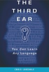 The Third Ear You Can Learn Any Language - text