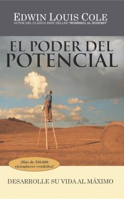 El Poder del Potencial Desarrolle su vida al máximo by Edwin Louis Cole from Bookbaby in Lifestyle category