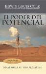 El Poder del Potencial Desarrolle su vida al máximo by Edwin Louis Cole from  in  category
