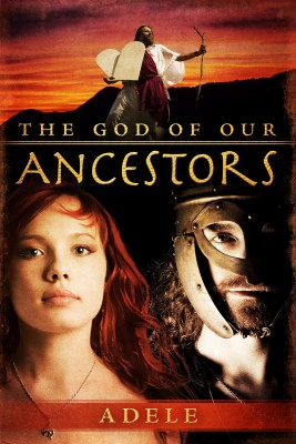 The God of Our Ancestors by Adele from Bookbaby in General Novel category