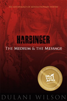 Harbinger: The Medium and the Message