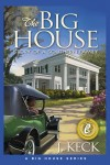 The Big House by J. Keck from  in  category