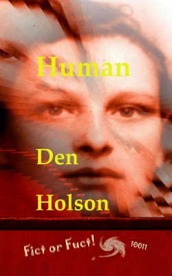 Human by Den Holson from Bookbaby in General Novel category