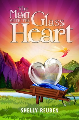 The Man With The Glass Heart by Shelly Reuben from Bookbaby in General Novel category