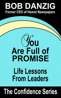You Are Full of Promise by Bob Danzig from Bookbaby in Business & Management category