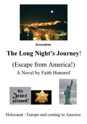 The Long Night's Journey - Escape From America by Faith Christine Honorof from Bookbaby in Religion category