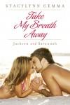 Take My Breath Away - Jackson and Savannah