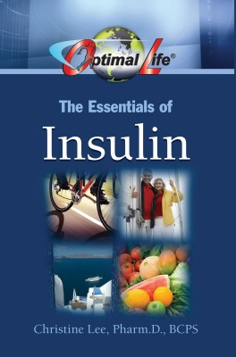 Optimal Life: The Essentials of Insulin by Christine Lee, Pharm. D., BCPS from Bookbaby in Family & Health category