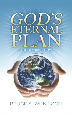 The Eternal Plan Of God - A Dispensational Survey by Bruce A. Wilkinson from Bookbaby in Religion category