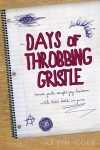 Days of Throbbing Gristle by Kevin Cole from  in  category