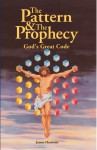 The Pattern & The Prophecy - God's Great Code by James Harrison from  in  category