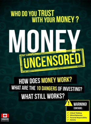 Money Uncensored - CDN Version - Who Do You Trust With Your Money? by Leslie Michael Jr. from Bookbaby in Finance & Investments category
