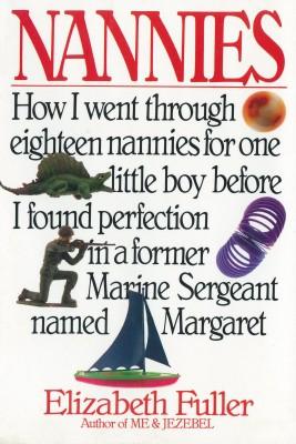 Nannies by Elizabeth Fuller from Bookbaby in General Novel category